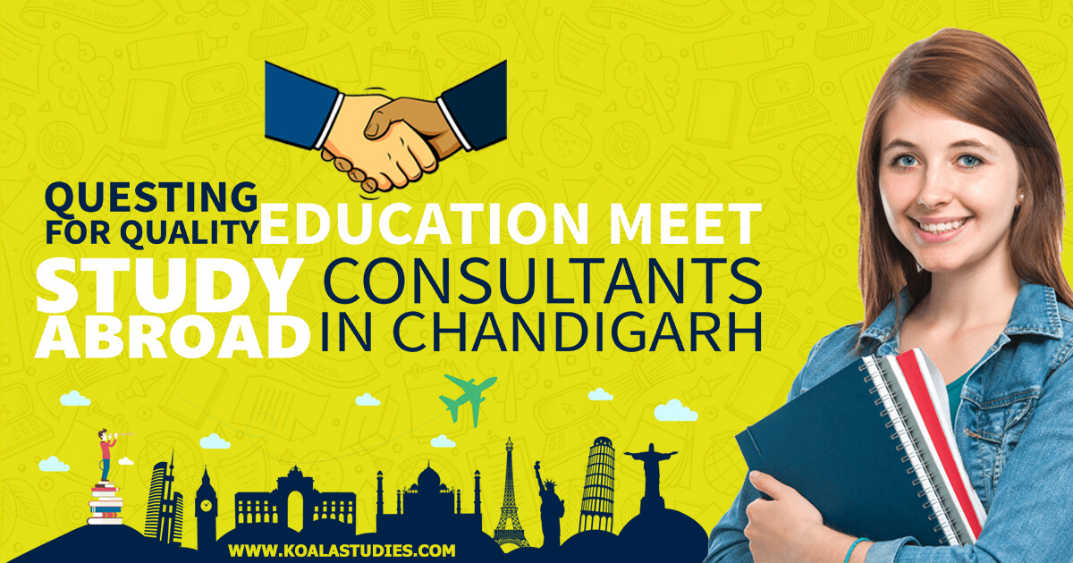 Questing for quality education meet study abroad consultants in Chandigarh