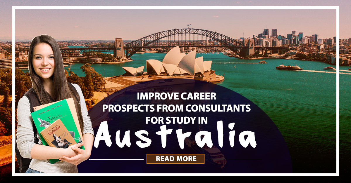Improve career prospects from consultants for study in Australia