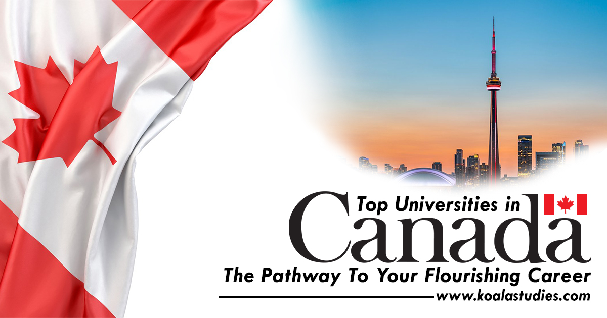Top Universities in Canada – The Pathway to Your Flourishing Career